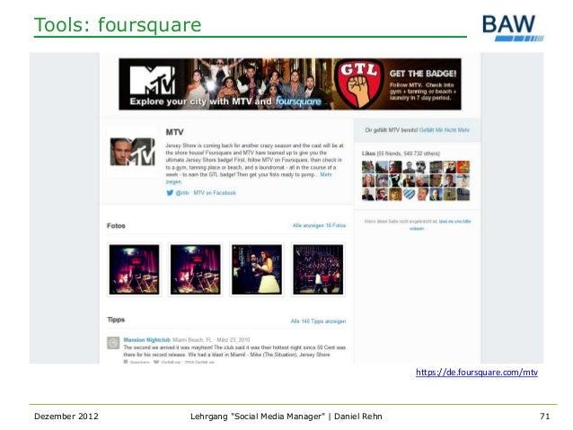 Tools: foursquare                                                                https://de.foursquare.com/mtvDezember 201...