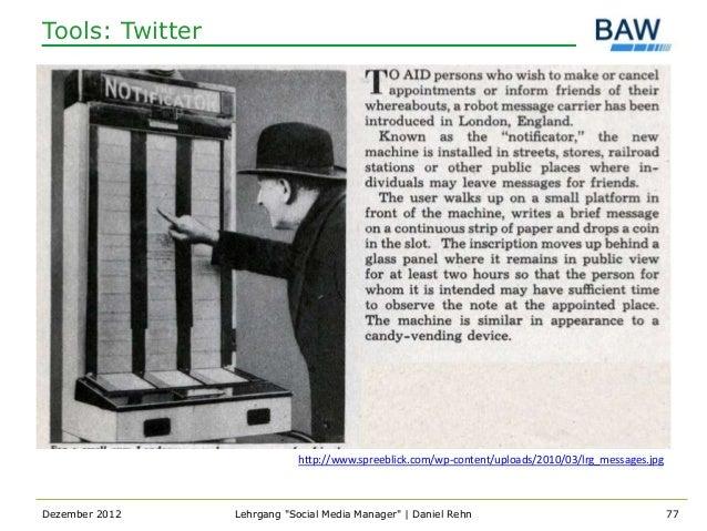 Tools: Twitter                             http://www.spreeblick.com/wp-content/uploads/2010/03/lrg_messages.jpgDezember 2...