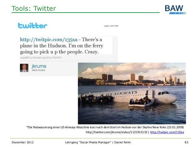Tools: Twitter        *Die Notwasserung einer US-Airways-Maschine kurz nach dem Start im Hudson vor der Skyline New Yorks ...