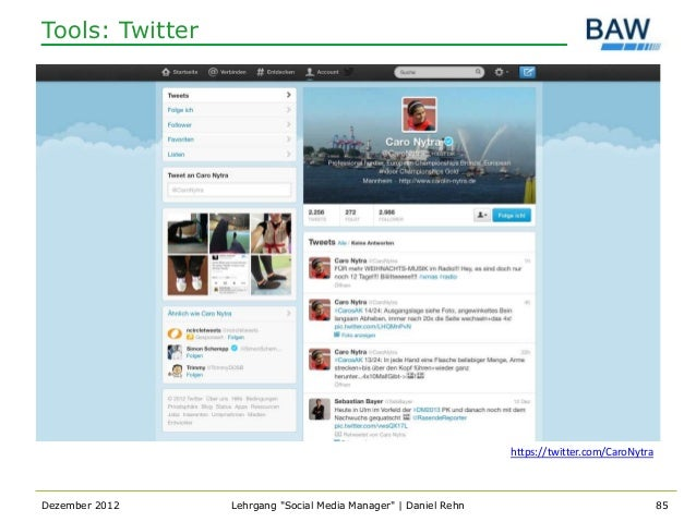 Tools: Twitter                                                                 https://twitter.com/CaroNytraDezember 2012 ...