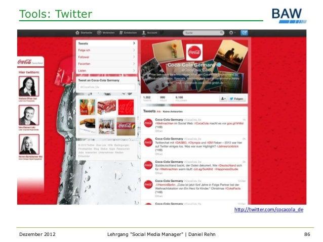 Tools: Twitter                                                                 http://twitter.com/cocacola_deDezember 2012...