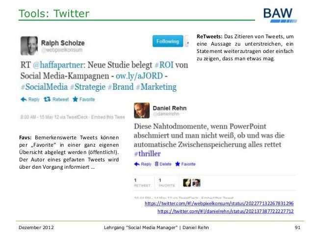 Tools: Twitter                                                                         ReTweets: Das Zitieren von Tweets, ...