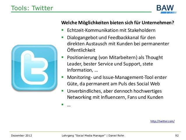Tools: Twitter                 Welche Möglichkeiten bieten sich für Unternehmen?                  Echtzeit-Kommunikation ...