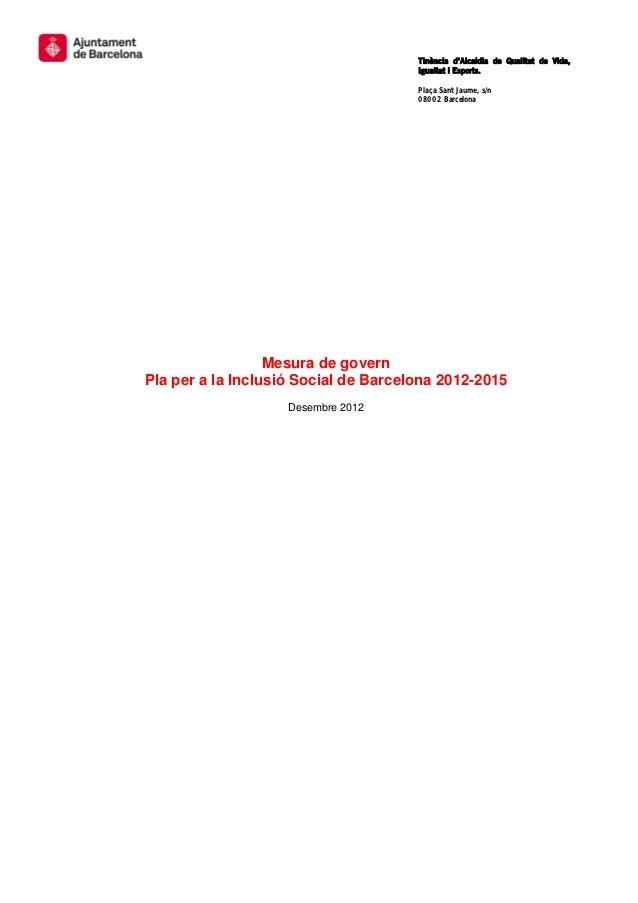 Tinència d'Alcaldia de Qualitat de Vida,                                       ...