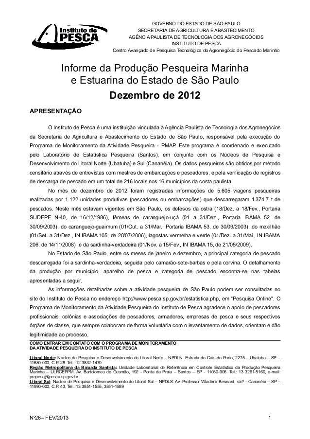 GOVERNO DO ESTADO DE SÃO PAULO SECRETARIA DE AGRICULTURA E ABASTECIMENTO AGÊNCIA PAULISTA DE TECNOLOGIA DOS AGRONEGÓCIOS I...