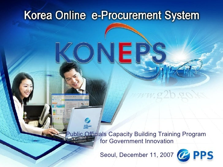 Public Officials Capacity Building Training Program  for Government Innovation Seoul ,  December 11, 2007