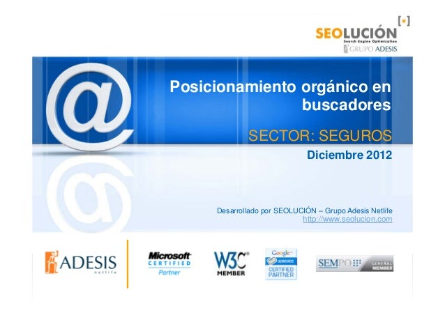 Posicionamiento orgánico en                buscadores             SECTOR: SEGUROS                              Diciembre 2...