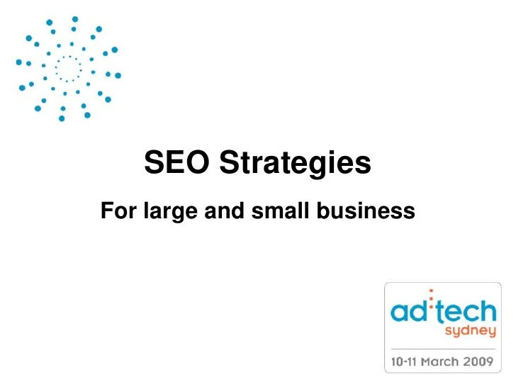 SEO Strategies For large and small business
