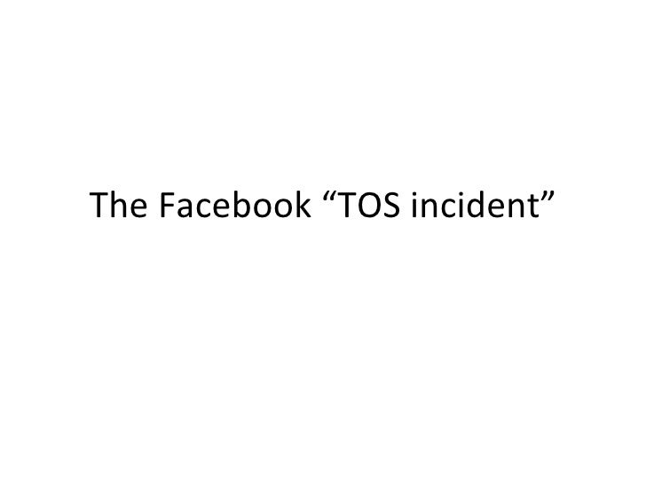 "The Facebook ""TOS incident"""