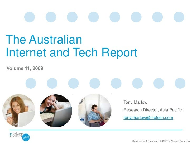 The Australian Internet and Tech Report Volume 11, 2009                          Tony Marlow                      Research...