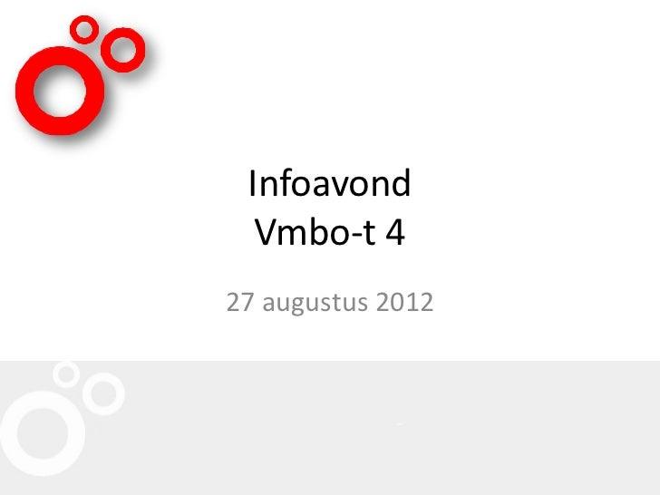 Infoavond  Vmbo-t 427 augustus 2012