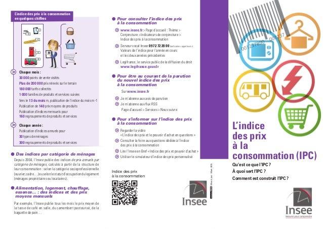 Miseàjour:Mars2015 Indice des prix à la consommation Pour consulter l'indice des prix à la consommation www.insee.fr  Pa...