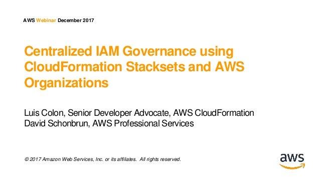 Centralized IAM Governance using CloudFormation StackSets