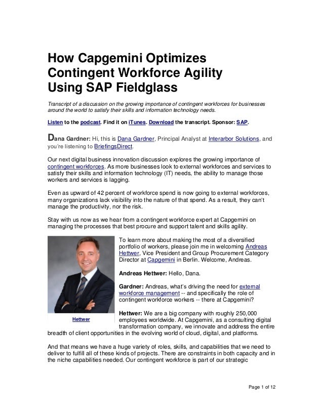 Page 1 of 12 How Capgemini Optimizes Contingent Workforce Agility Using SAP Fieldglass Transcript of a discussion on the g...