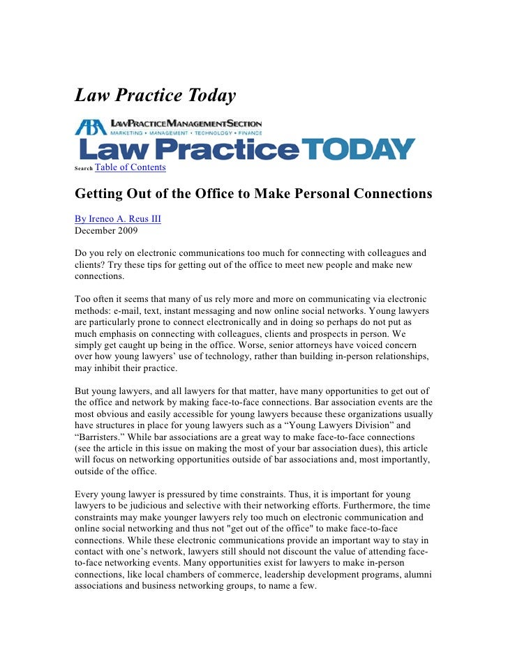 Law Practice Today   Search Table   of Contents  Getting Out of the Office to Make Personal Connections By Ireneo A. Reus ...