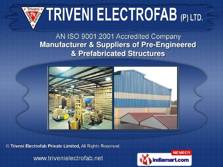 Manufacturer & Suppliers of Pre-Engineered       & Prefabricated Structures
