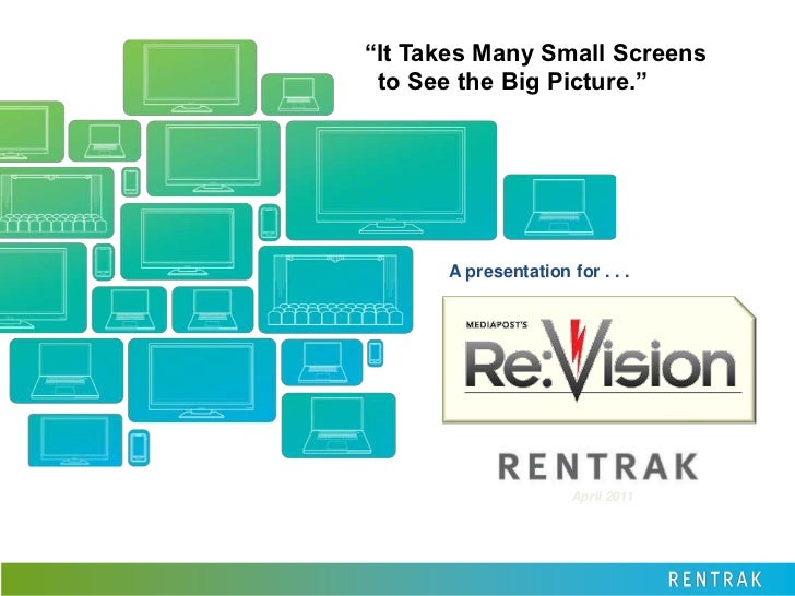 """""""It Takes Many Small Screens  to See the Big Picture.""""<br />A presentation for . . . <br />April 2011<br />"""