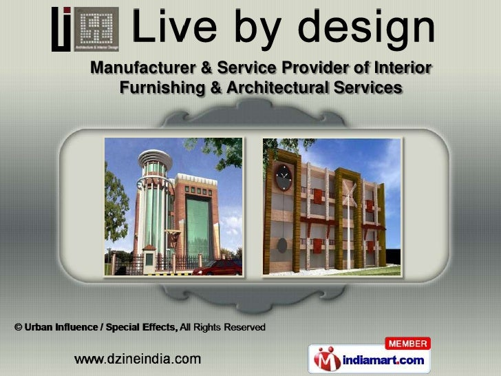 Manufacturer & Service Provider of Interior   Furnishing & Architectural Services