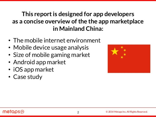 © 2014 Metaps Inc. All Rights Reserved. This report is designed for app developers as a concise overview of the the app ma...