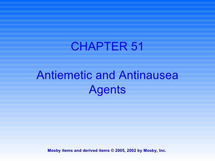 CHAPTER 51 Antiemetic and Antinausea Agents