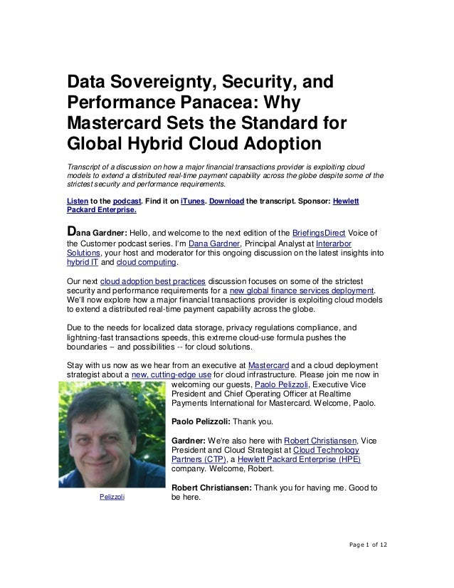 Page 1 of 12 Data Sovereignty, Security, and Performance Panacea: Why Mastercard Sets the Standard for Global Hybrid Cloud...