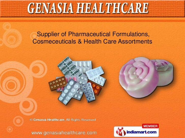 Supplier of Pharmaceutical Formulations,Cosmeceuticals & Health Care Assortments