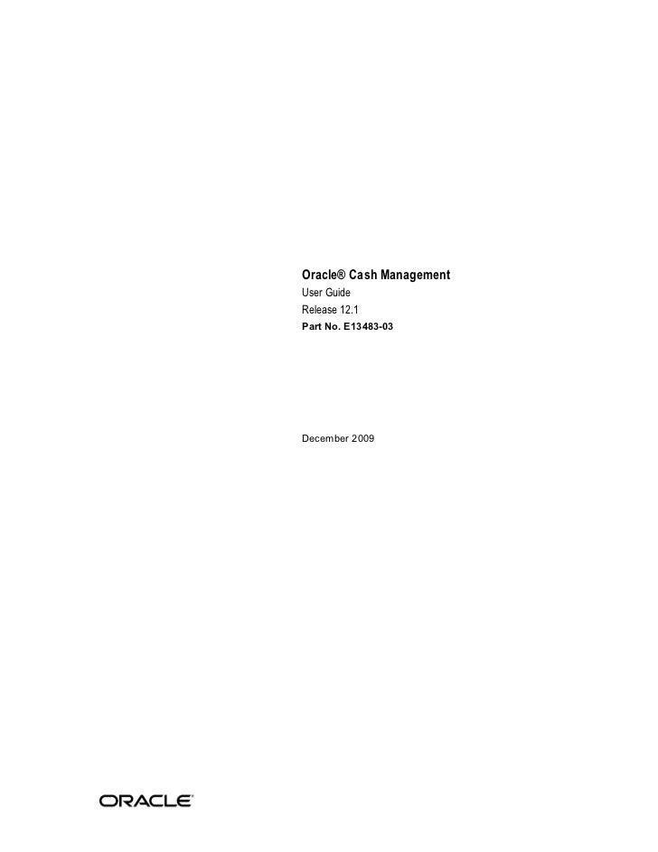Oracle® Cash ManagementUser GuideRelease 12.1Part No. E13483-03December 2009