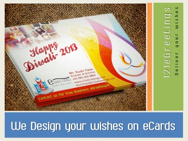 wishes your Deliver  121eGreetings  We Design your wishes on eCards