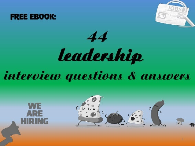 Top 21 Leadership Interview Questions and Answers