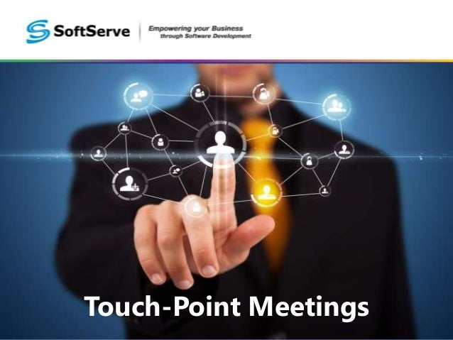 Touch-Point Meetings