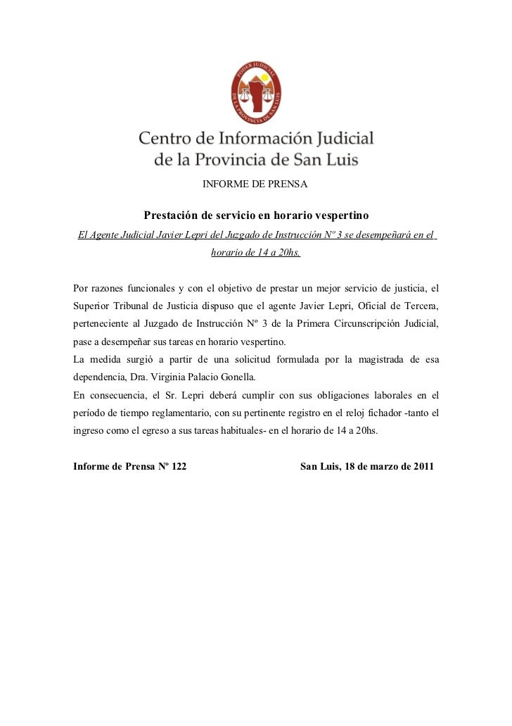INFORME DE PRENSA                 Prestación de servicio en horario vespertino El Agente Judicial Javier Lepri del Juzgado...