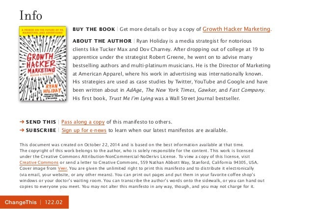 Info  ChangeThis   122.02  BUY THE BOOK   Get more details or buy a copy of Growth Hacker Marketing.  ABOUT THE AUTHOR   R...