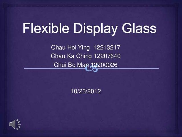 Chau Hoi Ying 12213217Chau Ka Ching 12207640 Chui Bo Man 12200026      10/23/2012