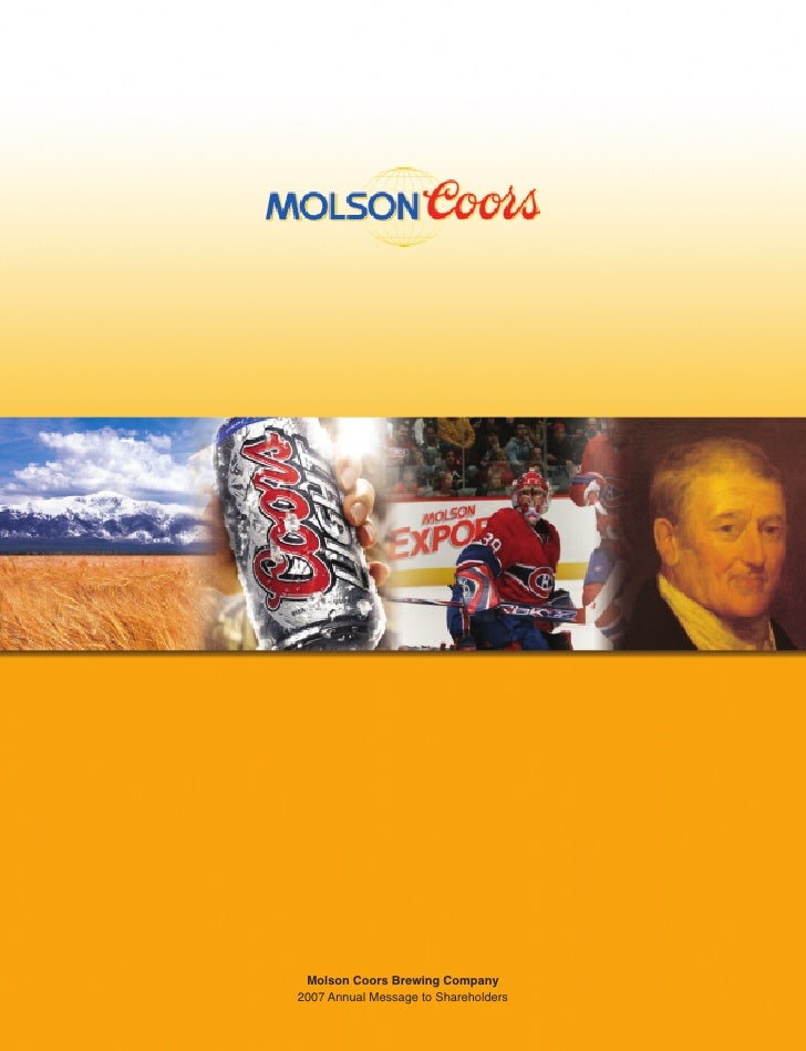 Molson Coors Brewing Company 2007 Annual Message to Shareholders