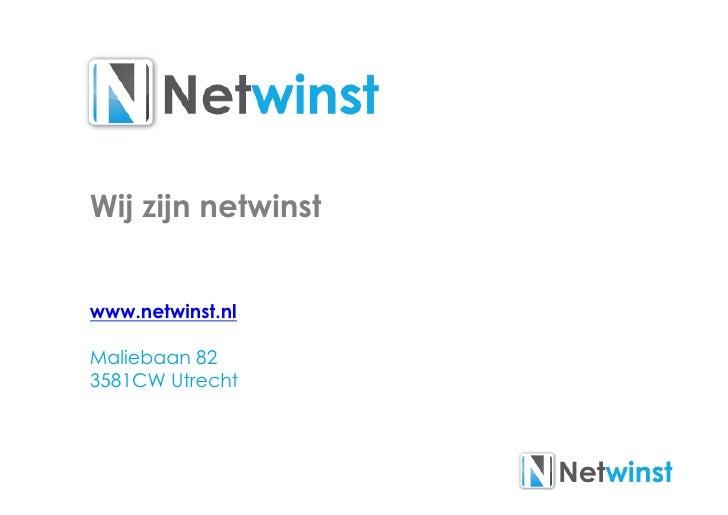 Wij zijn netwinstwww.netwinst.nlMaliebaan 823581CW Utrecht