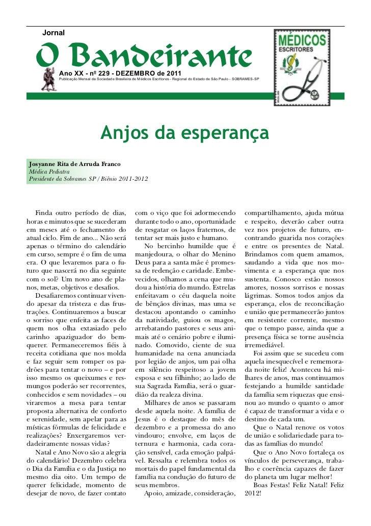 Jornal   O Bandeirante           Ano XX - no 229 - dezembro de 2011           Publicação Mensal da Sociedade Brasileira de...