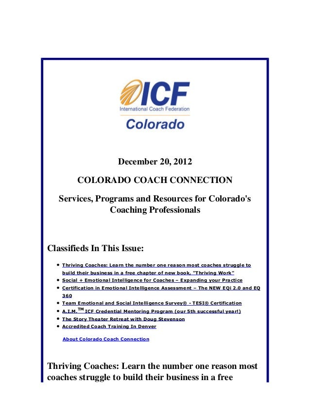 December 20, 2012          COLORADO COACH CONNECTION   Services, Programs and Resources for Colorados                Coach...