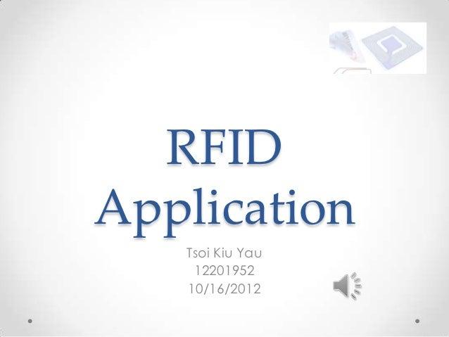 RFIDApplication   Tsoi Kiu Yau    12201952   10/16/2012