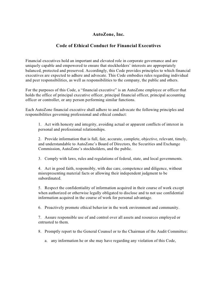 AutoZone, Inc.                    Code of Ethical Conduct for Financial Executives  Financial executives hold an important...