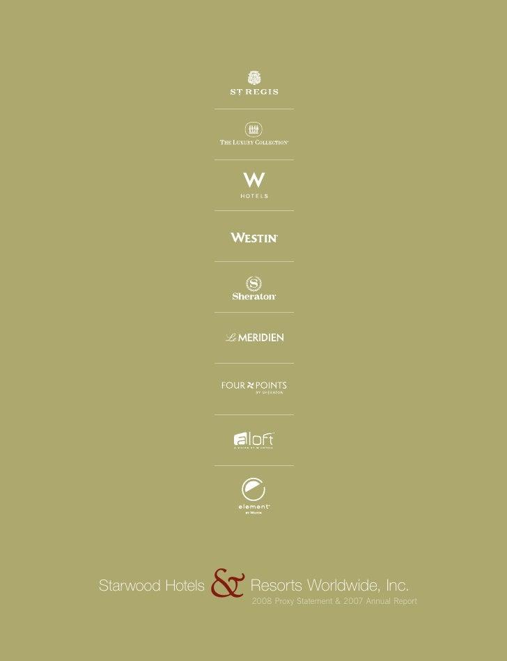 & Resorts Worldwide, Inc. Starwood Hotels                        2008 Proxy Statement & 2007 Annual Report