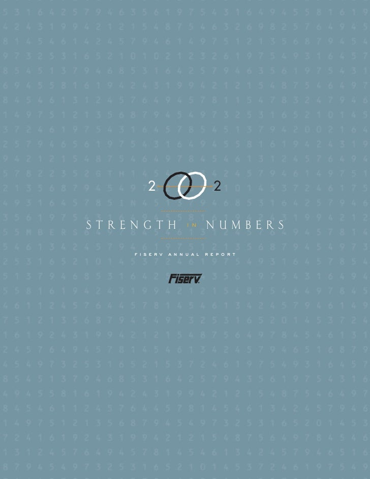 2                2  STRENGTH              NUMBERS                 in        fiserv   annual   report