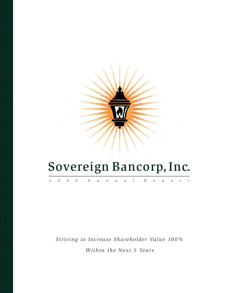 S ove reign B a n c o rp, I nc. 2   0   0   0   A   n   n   u   a   l   R   e   p   o   r   t         Striving to Increase...