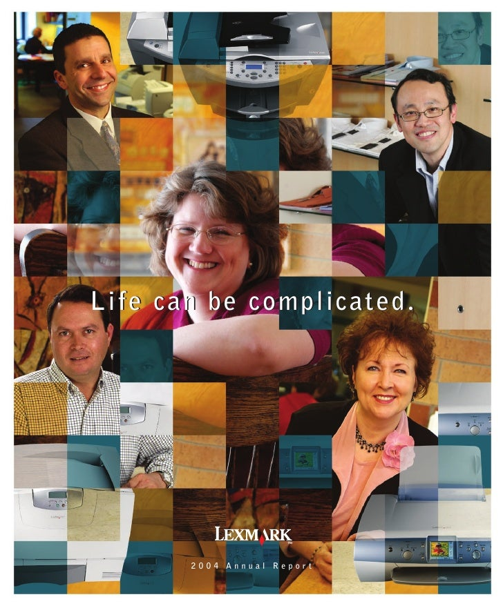 Life can be complicated.            2004 Annual Report