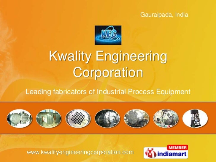 Kwality Engineering Corporation<br />Leading fabricators of Industrial Process Equipment<br />