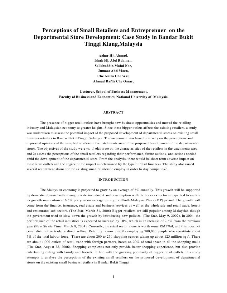 Perceptions of Small Retailers and Entreprenuer on the     Departmental Store Development: Case Study in Bandar Bukit     ...