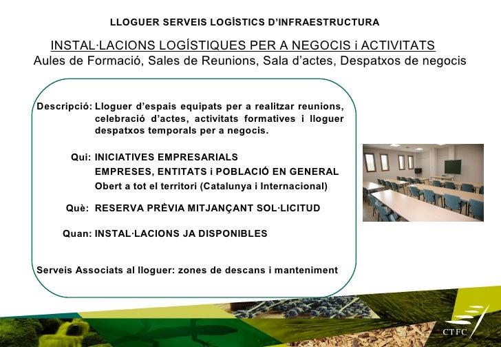 LLOGUER SERVEIS LOGÍSTICS D'INFRAESTRUCTURA                                 PUNT TICDescripció: Sala d'informàtica equipad...