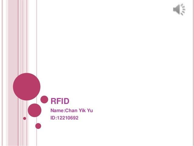 RFIDName:Chan Yik YuID:12210692