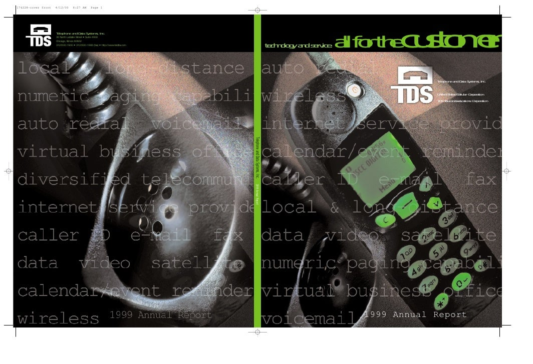 allfor thecustomer technology and service.                                            Telephone and Data Systems, Inc.    ...