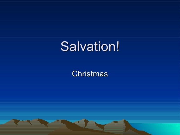 Salvation! Christmas