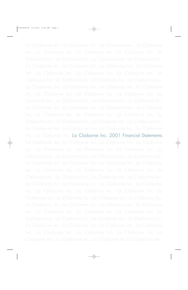 financial statement analysis project liz clairborne inc The financial statements, md&a, forms 10-k and 10-q, and other corporate information presented in this casebook has been downloaded from a server on the internet the presentation is consistent with the on-line presentation.